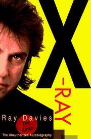X-Ray: The Unauthorized Autobiography of Ray Davies