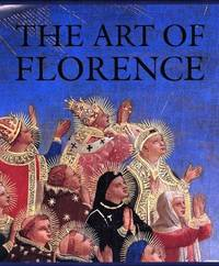 The Art of Florence [2 Volumes - Complete]