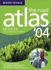 Rand McNally Road Atlas '04 Midsize: United States, Canada & Mexico (Rand Mcnally Road...
