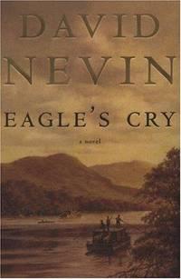 Eagle's Cry: a Novel of the Lousiana Purchase