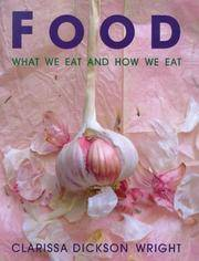 Food - What We Eat and How We Eat - a 20th Century Anthology