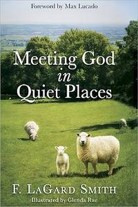 MEETING GOD IN QUIET PLACES PADDED