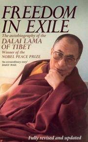 Freedom In Exile - the Autobiography Of His Holiness the Dalai Lama Of Tibet