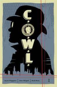 C.O.W.L. Volume 1: Principles of Power