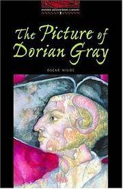 The Oxford Bookworms Library: Stage 3: 1,000 Headwords The Picture of Dorian Gray