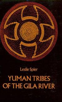 YUMAN TRIBES OF THE GILA RIVER