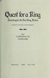 Quest for a King (Searching for the Real King Arthur)