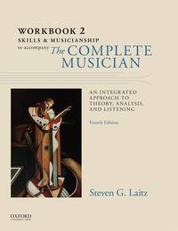 Workbook to Accompany The Complete Musician: Workbook 2: Skills and Musicianship (Paperback)