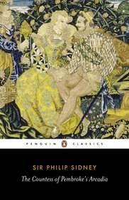 THE COUNTESS OF PEMBROKE'S ARCADIA (Penguin English Library Series)