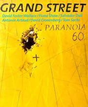 Grand Street: 60: Paranoia