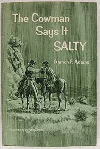 The Cowman Says It Salty