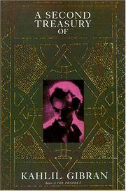 A Second Treasury Of Kahlil Gibran