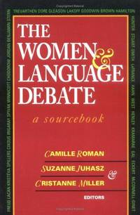 The Women and Language Debate: a Sourcebook,