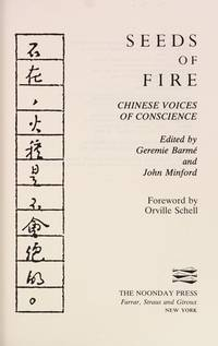 Seeds of Fire: Chinese Voices of Conscience