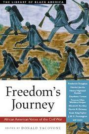 Freedom's Journey  African American Voices of the Civil War