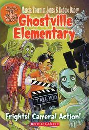 Frights! Camera! Action! (Ghostville Elementary) by  M  Jones - Paperback - from Wonder Book (SKU: D07A-01557)