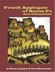 Frank Applegate of Santa Fe Artist & Preservationist
