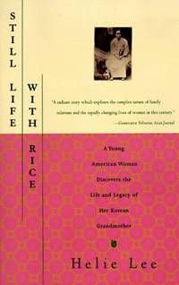 STILL LIFE WITH RICE [Paperback] Helie Lee