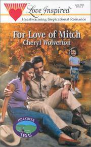 For Love of Mitch (Hill Creek, Texas Series #3) (Love Inspired #105)