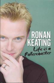 LIFE IS A ROLLERCOASTER - SIGNED by RONAN KEATING -