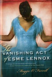The Vanishing Act of Esme Lennox by O'Farrell, Maggie