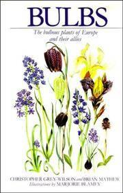 Bulbs. The Bulbous Plants of Europe and their allies