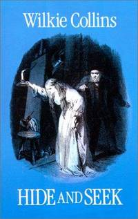Hide and Seek by  Wilkie Collins - Paperback - First Edition - 2011-11-24 - from Blind Pig Books (SKU: JANUARY-13-TRSH-27120-JM)
