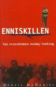 ENNISKILLEN: The Remembrance Sunday Bombing