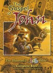 The Gospel Of John: The Illustrated International Childrens Bible (The Illustrated ICB Bible)