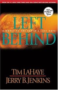 Left Behind: A Novel of the Earth's Last Days (Left Behind, Book 1)