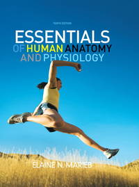 Essentials of Human Anatomy and Physiology by Marieb Hardcover by Elaine N. Marieb - Hardcover - 2011-01-01 - from GOTbooks (SKU: SKU0132499118)