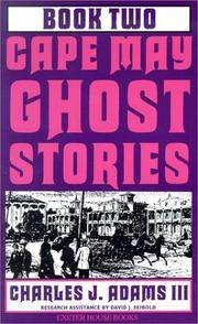 Cape May Ghost Stories: Book Two (Cape May Ghost Stories) by Charles J. Adams III - Paperback - 1997 - from Firefly Bookstore and Biblio.com