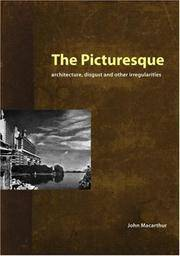 The Picturesque: Architecture, Disgust and Other Irregularities (The Classical Tradition in...