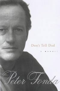 Don't Tell Dad, A Memoir