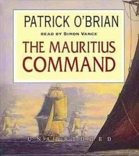 image of The Mauritius Command (Aubrey/Maturin series, Book 4)