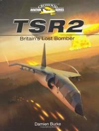 TSR2, Britain's Last Bomber