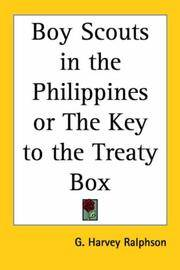 image of Boy Scouts in the Philippines or The Key to the Treaty Box