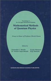 Mathematical Methods of Quantum Physics : 2nd Jagna International Workshop - Essays in Honor of...