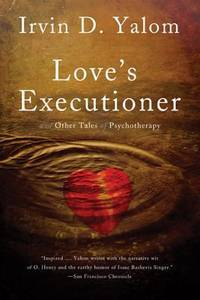image of Love's Executioner  & Other Tales of Psychotherapy