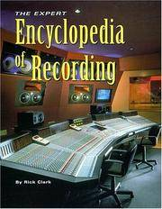 The Expert Encyclopedia of Recording by  Rick Clark - Paperback - 2002 - from Rob Briggs Books (SKU: 608475)
