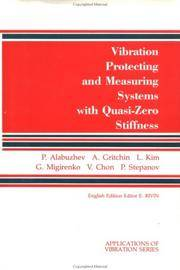 Vibration Protecting and Measuring Systems with Quasi-Zero Stiffness (Applications of Vibration...
