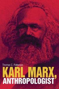Karl Marx, Anthropologist