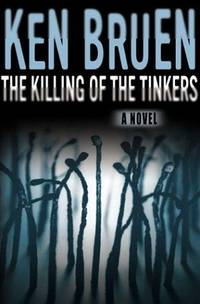 The Killing of the Tinkers: A Novel (Jack Taylor Series) by  Ken Bruen - Hardcover - from Better World Books  (SKU: GRP3205974)