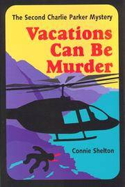 VACATIONS CAN BE MURDER-C (Charlie Parker Mystery)
