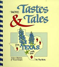 MORE TASTES & TALES FROM TEXAS - A New Collection of Texas Recipes