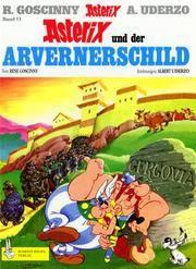 Asterix Und Der Arvernereschild (German Edition)