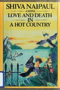 Love and Death in a Hot Country