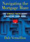 image of Navigating the Mortgage Maze: The Simple Truth About Financing Your Home