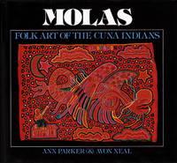 Molas: Folk Art of the Cuna Indians
