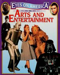 Arts and Entertainment (Eyes on America) by Celia Bland - Paperback - 1999 - from Cheryl's Books and Biblio.com